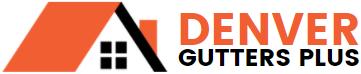 Denver Gutters Plus